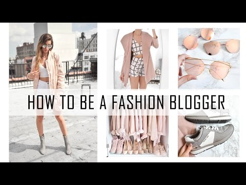 HOW TO BE A FASHION BLOGGER // TIPS To Getting Started // How I Started Fashion Blogging