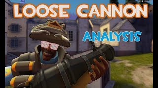 TF2: The Loose Cannon Advanced Analysis