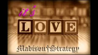 Madison Strategy - It