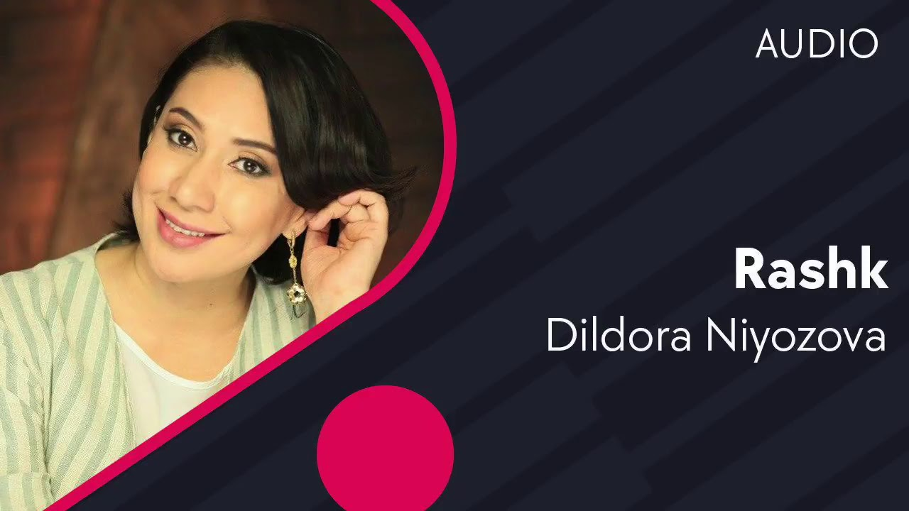 Dildora Niyozova - Rashk (music version)