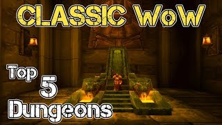 Classic WoW | Top 5 Dungeons