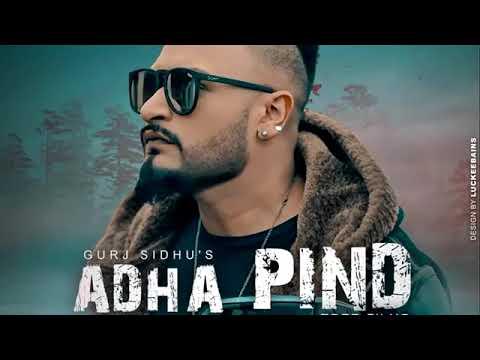 Adha pind new song Gurj sidhu