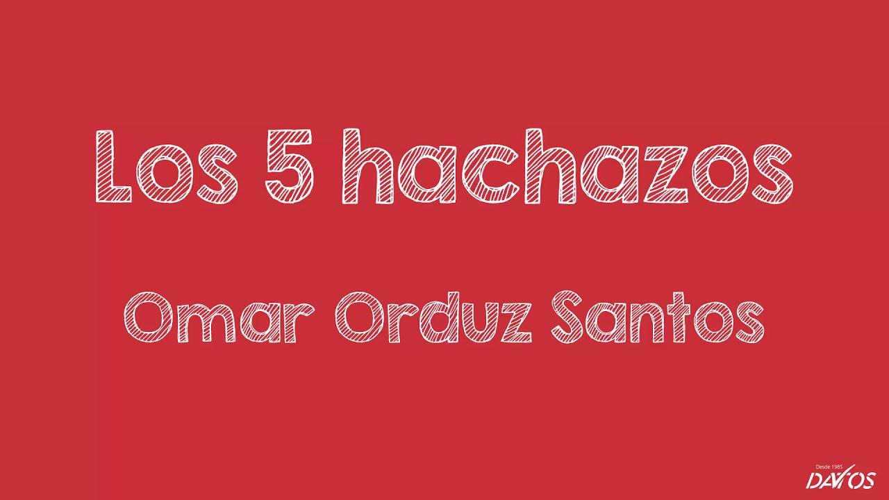 Los 5 hachazos - Omar Orduz Santos