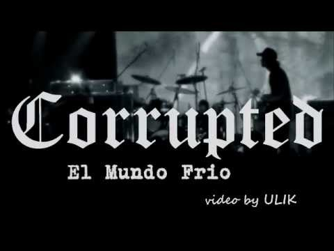 Corrupted  - El Mundo Frio [live @ LUFF 2008]