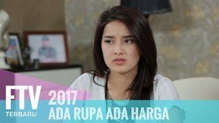 Download Video FTV Rosiana Dewi & Tara Budiman - Ada Rupa Ada Harga MP3 3GP MP4