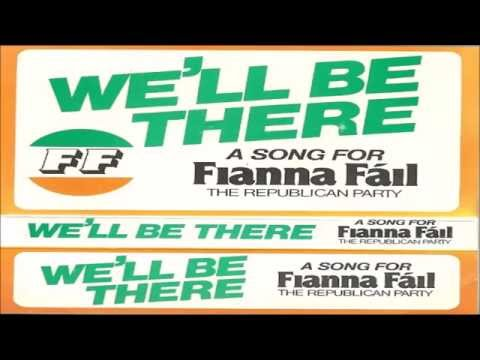 """We'll Be There ...A Song for Fianna Fail"""