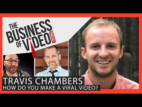 Biz of Video Ep 022: Use These Viral Video Tactics to get more Views on YouTube w Travis Chambers