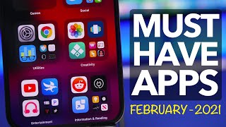 10 MUST Have iPhone Apps - February 2021!