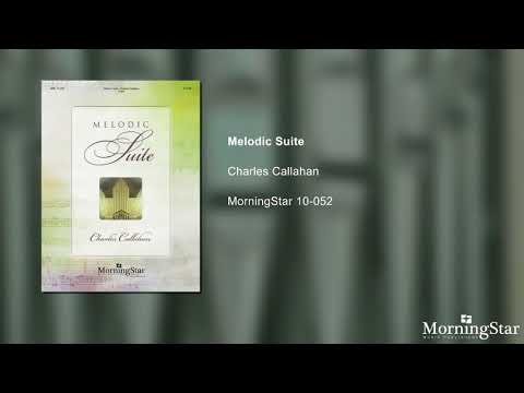 Invocation - Charles Callahan - Melodic Suite