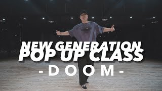 NEW GENERATION POP UP CLASS - DOOM  || 대전댄스학원 GB ACADEMY