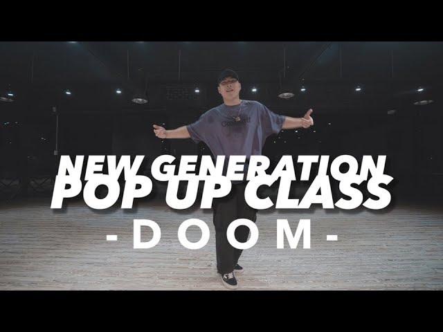 NEW GENERATION POP UP CLASS - DOOM  || 대전댄스학원 GB ACADEMY