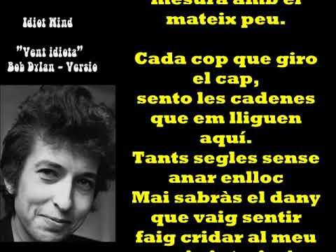 "Idiot Wind ""Vent Idiota"" Bob Dylan - Catalan Free adaptation."