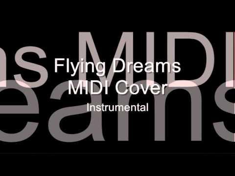Flying Dreams Instrumental MIDI Cover