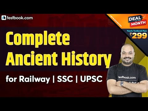 Complete Ancient History Of India | Static GK For RRB NTPC, SSC CGL 2020 U0026 CHSL | General Awareness