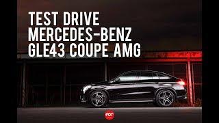 Test Drive Mercedes-Benz GLE43 Coupe AMG | FOC Magazine