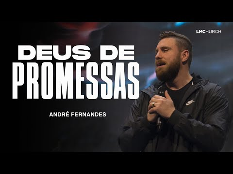 DEUS DE PROMESSAS | ANDRÉ FERNANDES | LAGOINHA MIAMI CHURCH
