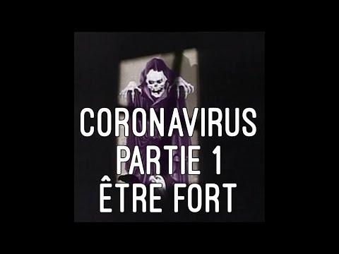 (FR) Résister au covid19 partie 1: être fort