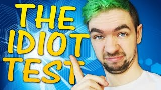 I R SMRT! | The Idiot Test