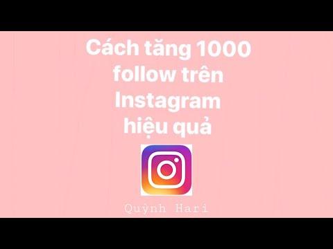 Cách tăng 1000 Follow trên Instagram không cần dùng công cụ