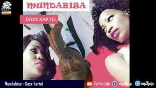 Mundabisa [The Otubatisa Response ] - Daxx Kartel Hits back at Irene Ntale & Sheebah Karungi