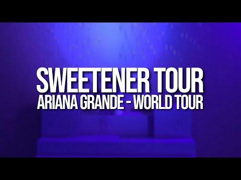 Ariana Grande - SWEETENER WORLD TOUR (October 2018)