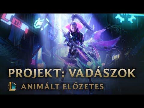 A Vadászat   PROJEKT: Vadászok animált előzetes – League of Legends