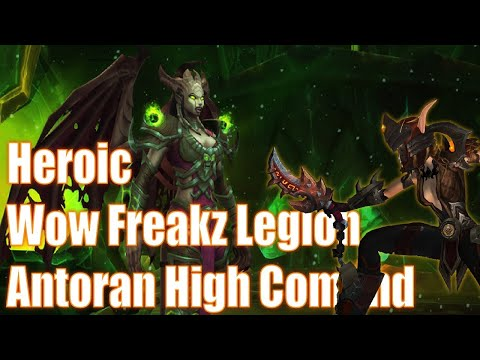 Antoran High Command  Antorus, the Burning Throne Legion 735 Wow Freakz Ft Subtlety Rogue