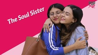 Types Of Best Friends Every Girl Has - POPxo Comedy