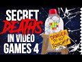 Super Secret Deaths in Video Games 4!