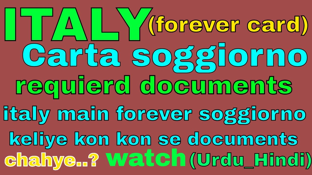 italy carta soggiorno(forever peper) need documents in Urdu_Hindi ...