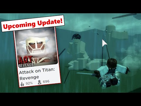 Upcoming Aot Update! | Attack On Titan Revenge