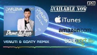 Da Fleiva ft. Ellise - Dame La Luna (Venuti & Goaty Remix)