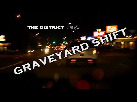 The District 24/7: D1 Graveyard Shift PART 2