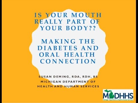 Webinar | Is Your Mouth Really Part of Your Body? Making the Diabetes and Oral Health Connection