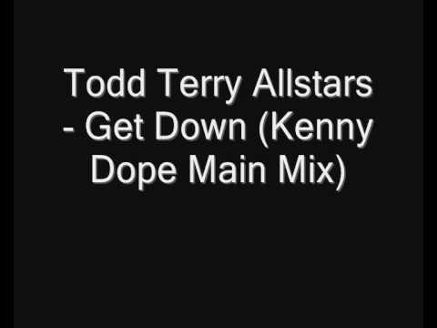 Todd Terry Allstars - Get Down (Kenny Dope Main Mix)