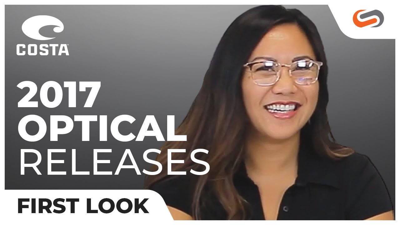82ba889ce75 New Costa Optical Releases 2017