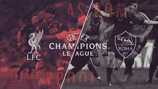 Liverpool vs roma | promo | uefa champions league | semi-final