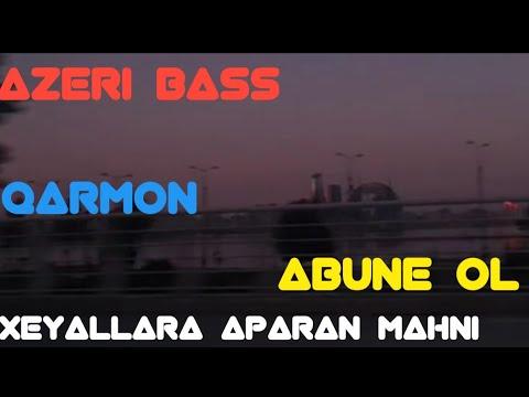 Azeri Bass Music 2021 Full. (Mənə Qaldı / Xəyallara Aparan) Yeni