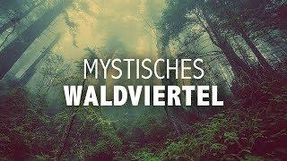 Mystisches Waldviertel - Geheimnisse aus dem Nordwald