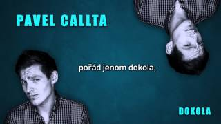 Pavel Callta - Dokola (Lyrics Audio)
