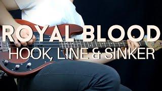 ROYAL BLOOD - HOOK, LINE & SINKER Bass Cover