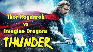 Thor: Ragnarok   God of Thunder   Imagine Dragons Version