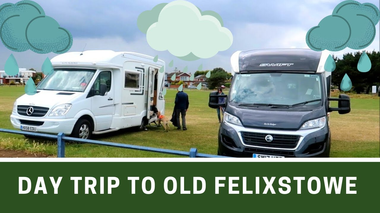 MOTORHOME DAY TRIP | Old Felixstowe in Suffolk | Ep251