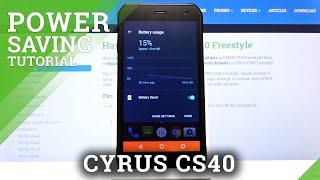 كيفية تمكين وضع توفير الطاقة في CYRUS CS40 - توفير البطارية