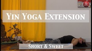 Short and Sweet - Yin to Extend your Body