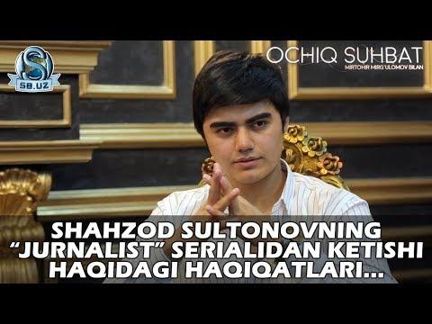 """Shahzod Sultonovning """"Jurnalist"""" Serialidan Ketishi Haqidagi Haqiqatlari..."""