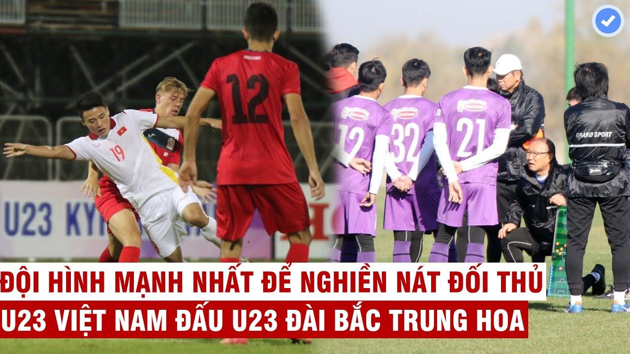 U23 Việt Nam: Đội hình mạnh nhất để nghiền nát U23 Đài Bắc Trung Hoa