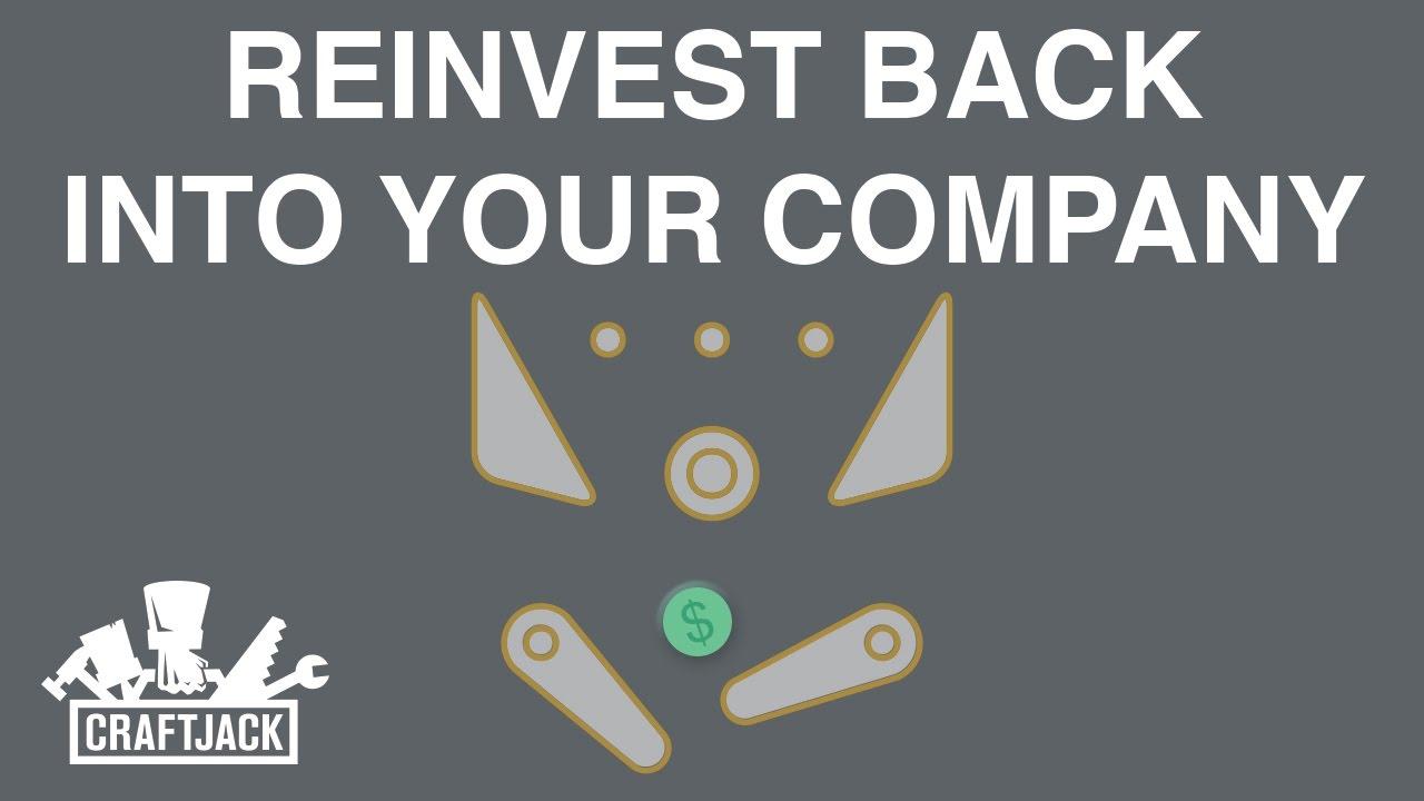 reinvest back