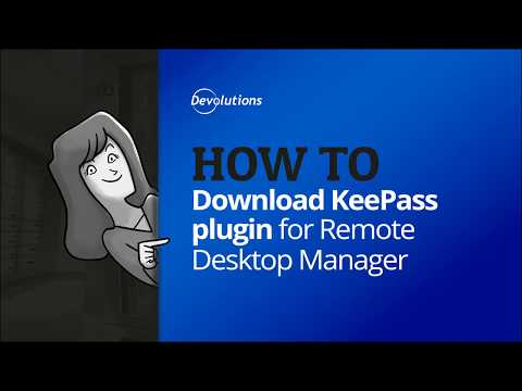 How To Download KeePass Plugin in Remote Desktop Manager