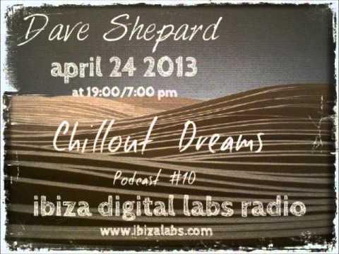 Chillout Mix live @ Ibiza Digital Labs radio(P#10)